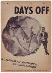 Перформанс | Аллан Капроу | Days Off - A Calendar of Happenings, 1970